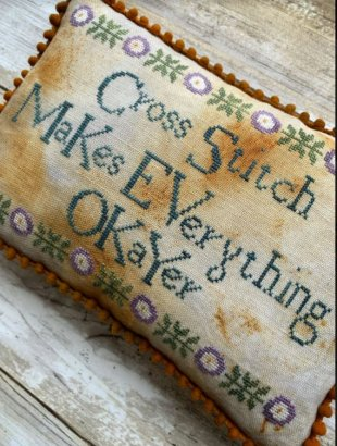 Cross Stitch Makes Everything Okayer