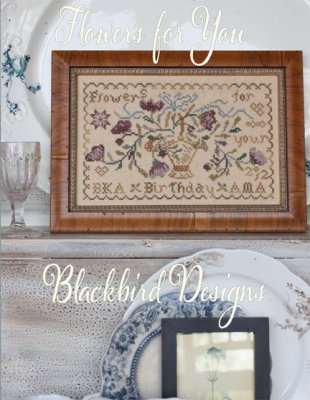 Blackbird Designs Flowers for You - flowers cross stitch patterns